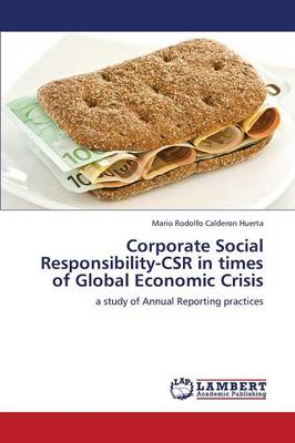 Corporate Social Responsibility-Csr in Times of Global Economic Crisis (Paperback)