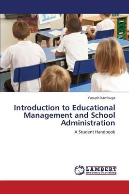 Introduction to Educational Management and School Administration (Paperback)