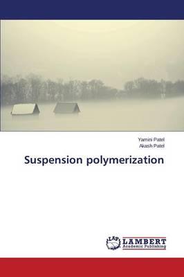 Suspension Polymerization (Paperback)