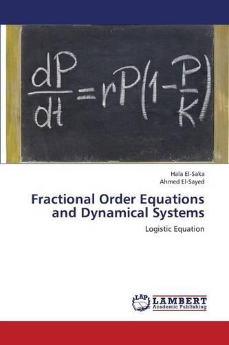Fractional Order Equations and Dynamical Systems (Paperback)