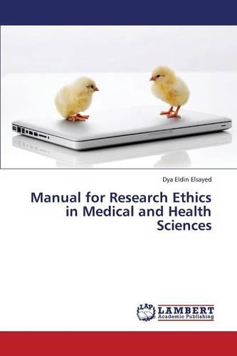 Manual for Research Ethics in Medical and Health Sciences (Paperback)