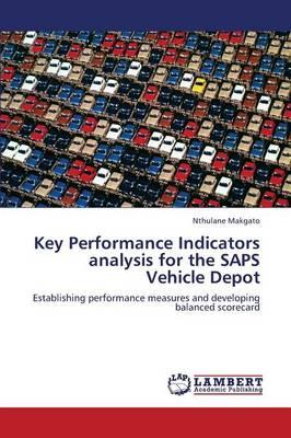 Key Performance Indicators Analysis for the Saps Vehicle Depot (Paperback)