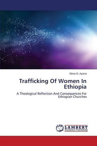 Trafficking of Women in Ethiopia (Paperback)