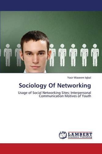 Sociology of Networking (Paperback)