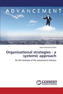 Organisational Strategies - A Systemic Approach (Paperback)