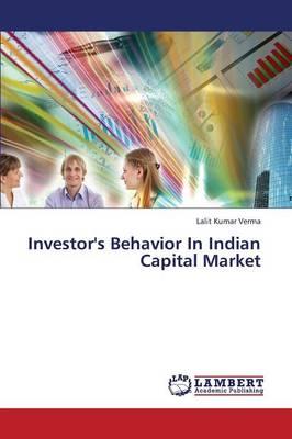 Investor's Behavior in Indian Capital Market (Paperback)