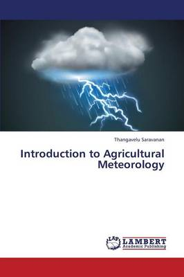 Introduction to Agricultural Meteorology (Paperback)