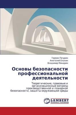 Osnovy Bezopasnosti Professional'noy Deyatel'nosti (Paperback)