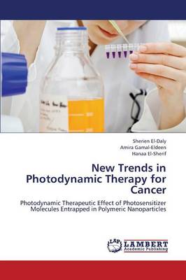 New Trends in Photodynamic Therapy for Cancer (Paperback)