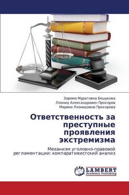 Otvetstvennost' Za Prestupnye Proyavleniya Ekstremizma (Paperback)