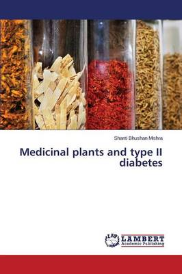 Medicinal Plants and Type II Diabetes (Paperback)