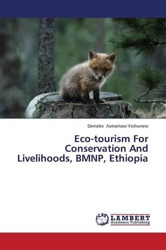 Eco-Tourism for Conservation and Livelihoods, Bmnp, Ethiopia (Paperback)