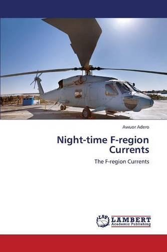 Night-Time F-Region Currents (Paperback)