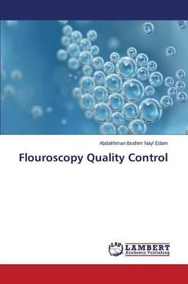 Flouroscopy Quality Control (Paperback)