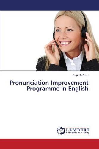 Pronunciation Improvement Programme in English (Paperback)