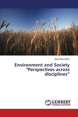 Environment and Society Perspectives Across Disciplines (Paperback)