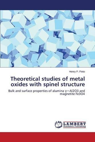 Theoretical Studies of Metal Oxides with Spinel Structure (Paperback)