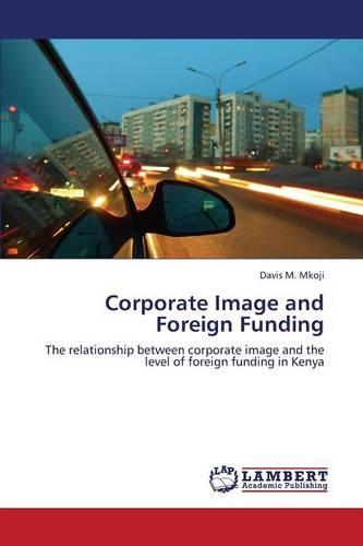 Corporate Image and Foreign Funding (Paperback)