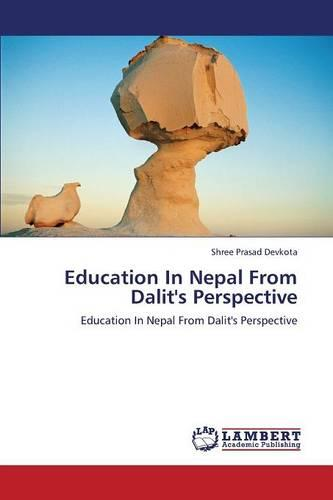 Education in Nepal from Dalit's Perspective (Paperback)