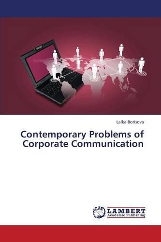 Contemporary Problems of Corporate Communication (Paperback)
