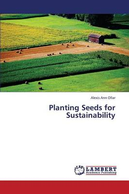 Planting Seeds for Sustainability (Paperback)