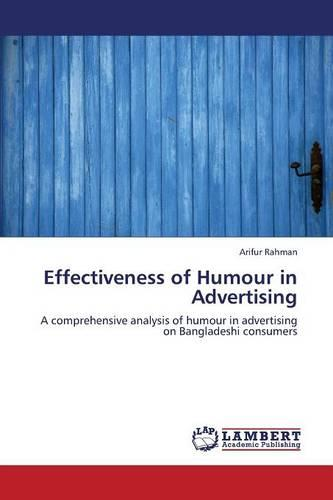 Effectiveness of Humour in Advertising (Paperback)