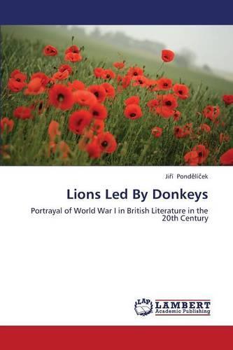 Lions Led by Donkeys (Paperback)