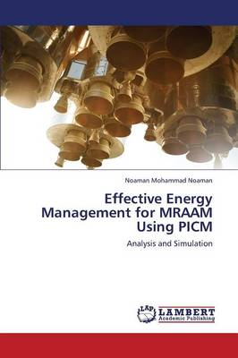 Effective Energy Management for Mraam Using Picm (Paperback)