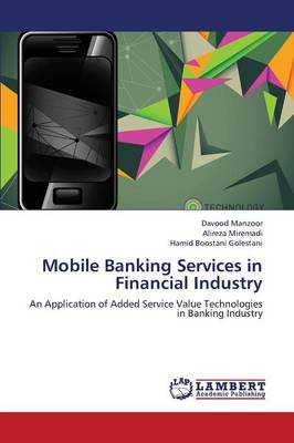 Mobile Banking Services in Financial Industry (Paperback)
