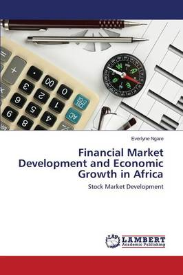 Financial Market Development and Economic Growth in Africa (Paperback)