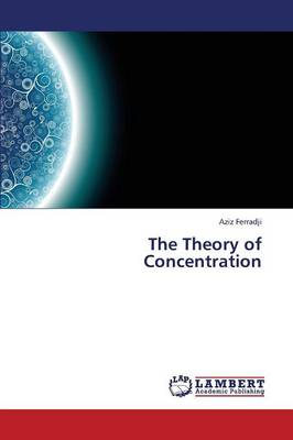 The Theory of Concentration (Paperback)