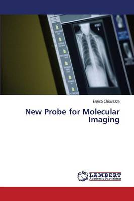 New Probe for Molecular Imaging (Paperback)