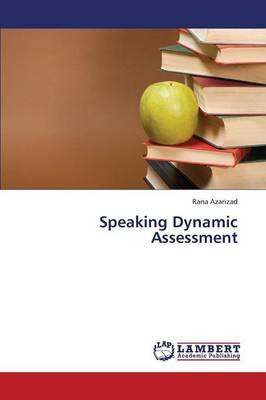 Speaking Dynamic Assessment (Paperback)