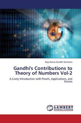 Gandhi's Contributions to Theory of Numbers Vol-2 (Paperback)