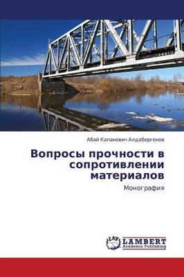 Voprosy Prochnosti V Soprotivlenii Materialov (Paperback)
