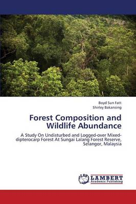 Forest Composition and Wildlife Abundance (Paperback)