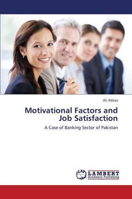 Motivational Factors and Job Satisfaction (Paperback)