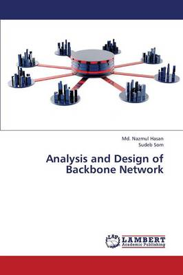Analysis and Design of Backbone Network (Paperback)