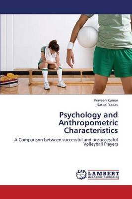 Psychology and Anthropometric Characteristics (Paperback)