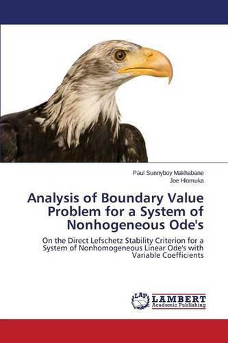 Analysis of Boundary Value Problem for a System of Nonhogeneous Ode's (Paperback)