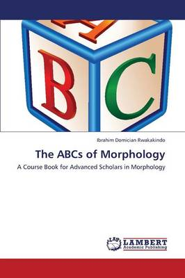 The ABCs of Morphology (Paperback)