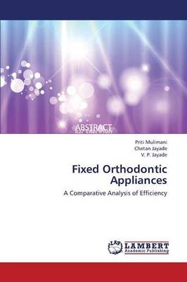 Fixed Orthodontic Appliances (Paperback)