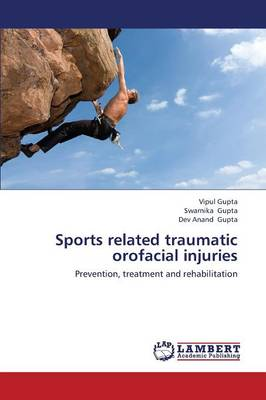 Sports Related Traumatic Orofacial Injuries (Paperback)