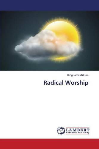 Radical Worship (Paperback)