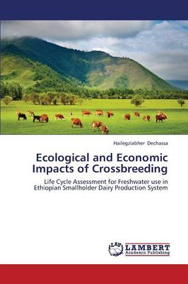 Ecological and Economic Impacts of Crossbreeding (Paperback)