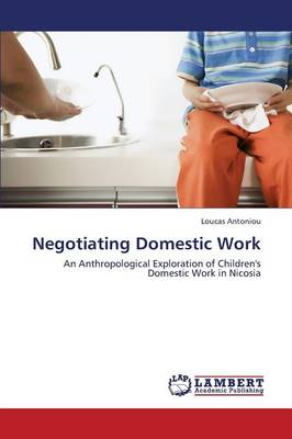 Negotiating Domestic Work (Paperback)