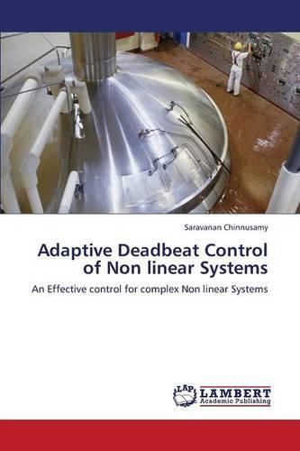 Adaptive Deadbeat Control of Non Linear Systems (Paperback)
