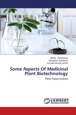 Some Aspects of Medicinal Plant Biotechnology (Paperback)
