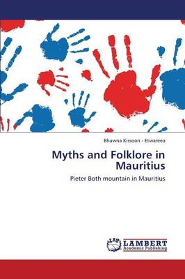 Myths and Folklore in Mauritius (Paperback)