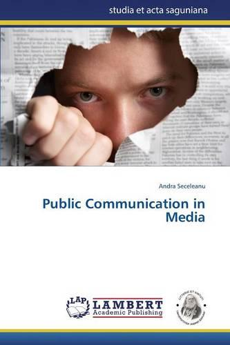 Public Communication in Media (Paperback)